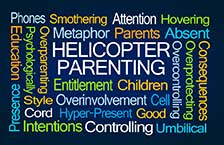 Helicopter Parents in the Workplace: It Happens and It Needs to Stop