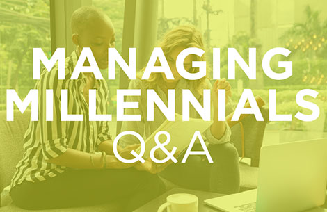 Managing Millennals Q&A: Why Don't My Millennial Employees Work As Hard As I Did?