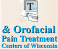 TMJ & Orofacial Pain Treatment Centers of Wisconsin