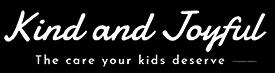 Kind and Joyful Childcare