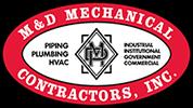 M & D MECHANICAL CONTRACTORS INC