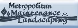metropolitan maintenance & landscaping