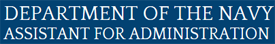Secretary of the Navy/Assistant for Administration (DON/AA)