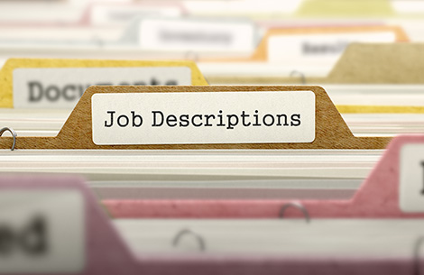 The Importance of Well-Written Job Descriptions and Periodic Reviews of Job Qualifications