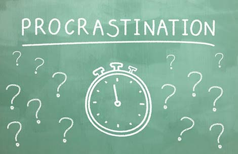 Procrastination Is An Excuse, Not A Reason